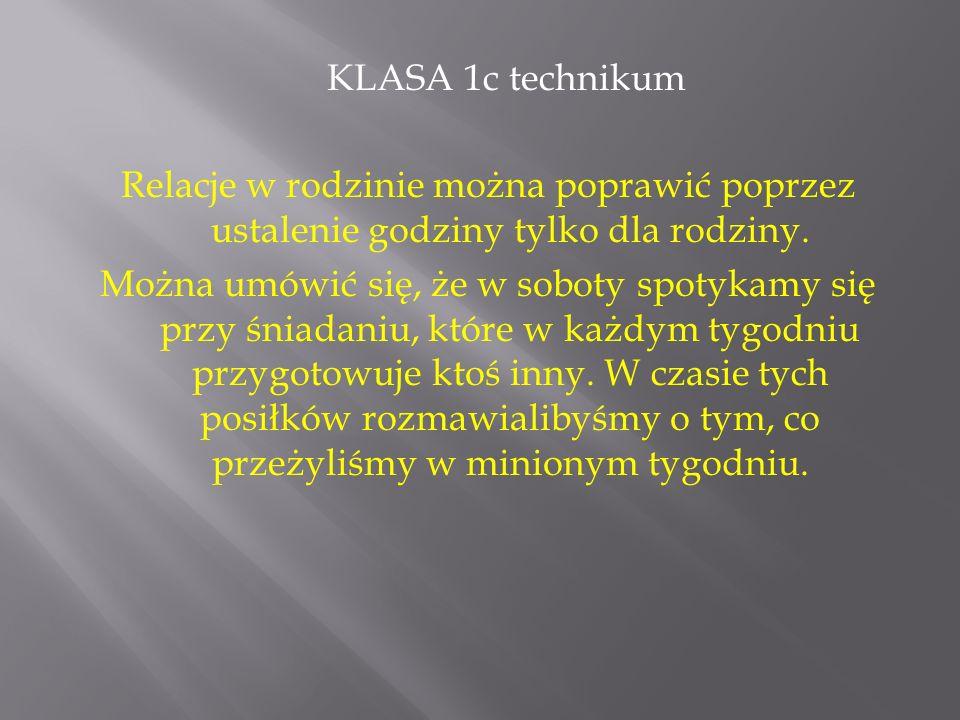 KLASA 3a zasadniczej szkoły zawodowej Aby poprawić relacje szkolne należy używać w stosunku do nauczycieli słów: dziękuję, przepraszam, proszę.
