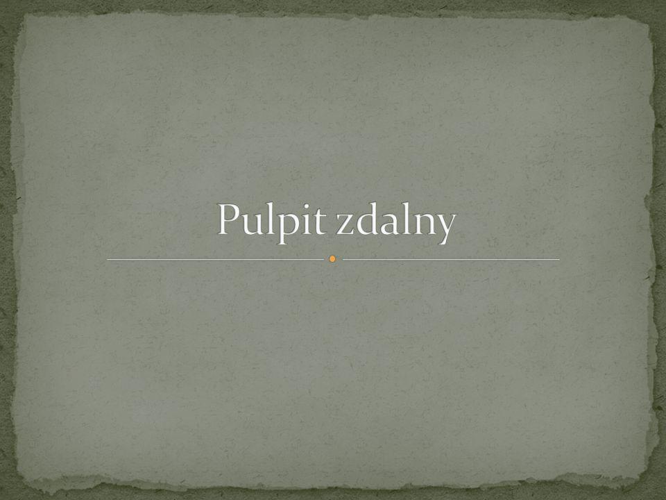 Pulpit zdalny - jest to funkcja, która była dostępna tylko w serwerowych wersjach systemów operacyjnych.