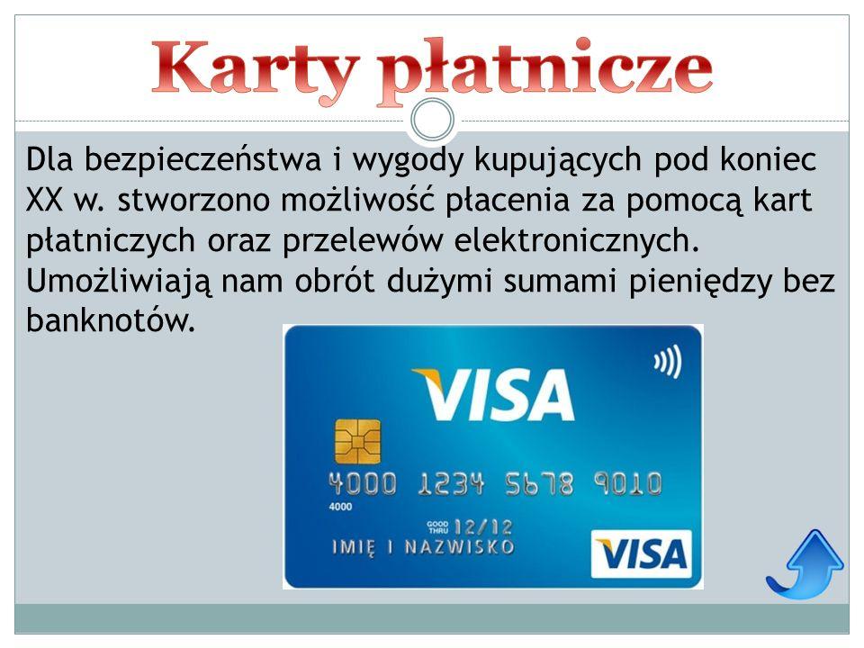 Dla bezpieczeństwa i wygody kupujących pod koniec XX w. stworzono możliwość płacenia za pomocą kart płatniczych oraz przelewów elektronicznych. Umożli