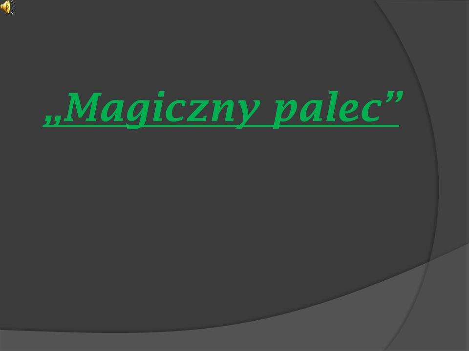 Magiczny palec