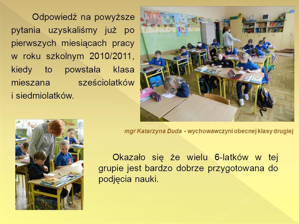 Z kolei w świetlicy szkolnej realizowany jest program Sześciolatek to ja.