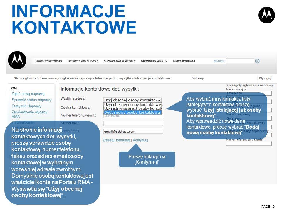 INFORMACJE KONTAKTOWE PAGE 10 Na stronie informacji kontaktowych dot. wysyłki, proszę sprawdzić osobę kontaktową, numer telefonu, faksu oraz adres ema