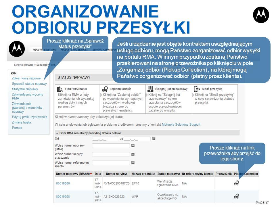ORGANIZOWANIE ODBIORU PRZESYŁKI PAGE 17 Proszę kliknąć na Sprawdź status przesyłki Proszę kliknąć na link przewoźnika aby przejść do jego strony. Jeśl