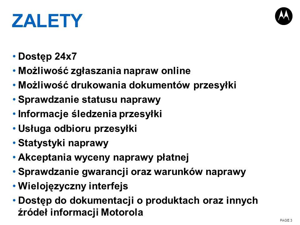 ZALETY Dostęp 24x7 Możliwość zgłaszania napraw online Możliwość drukowania dokumentów przesyłki Sprawdzanie statusu naprawy Informacje śledzenia przes