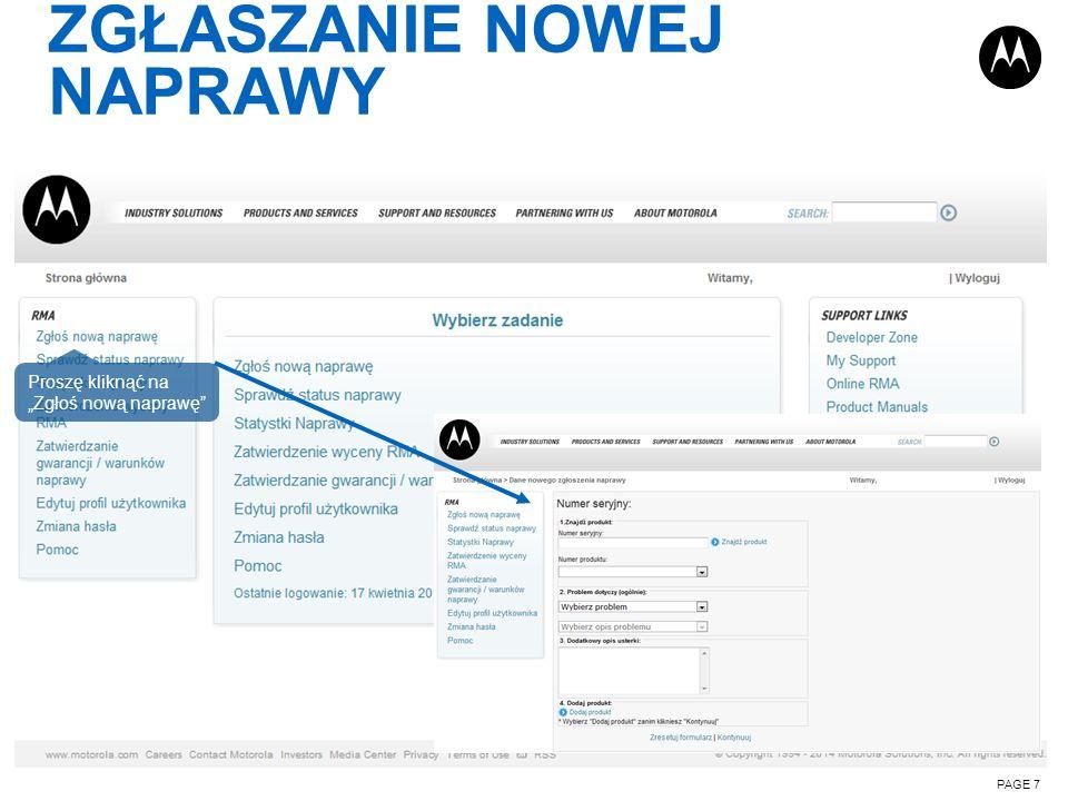 ZGŁASZANIE NOWEJ NAPRAWY PAGE 7 Proszę kliknąć na Zgłoś nową naprawę