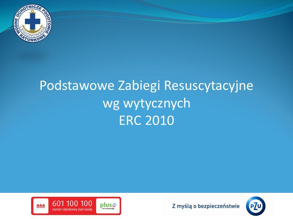 Podstawowe Zabiegi Resuscytacyjne wg wytycznych ERC 2010