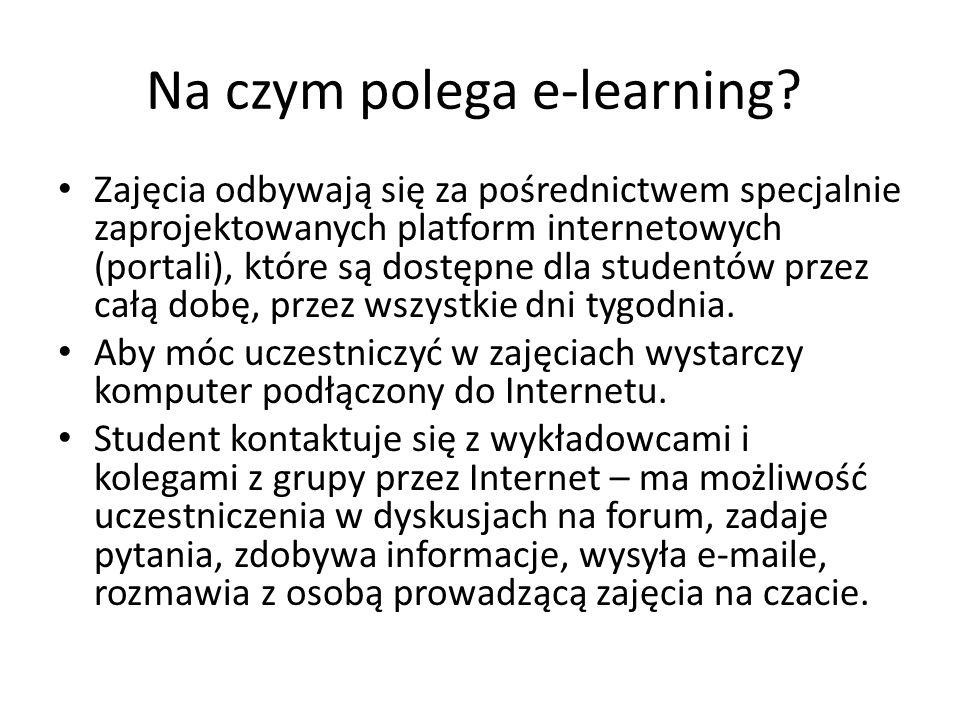 Na czym polega e-learning? Zajęcia odbywają się za pośrednictwem specjalnie zaprojektowanych platform internetowych (portali), które są dostępne dla s