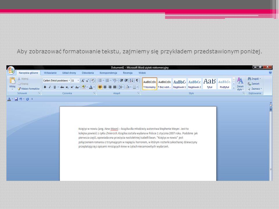 W edytorze tekstów możemy używać wszystkich czcionek zainstalowanych w systemie Windows.