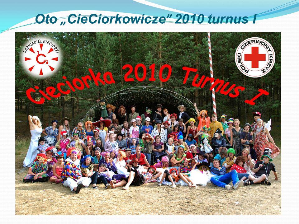 Oto CieCiorkowicze 2010 turnus I