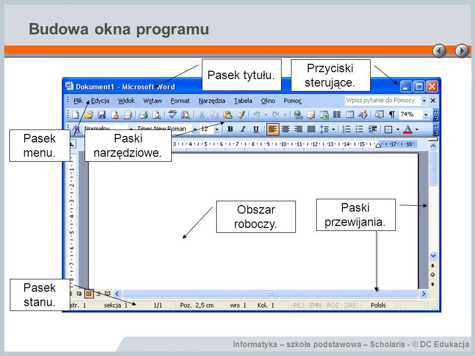 Informatyka – szkoła podstawowa – Scholaris - © DC Edukacja Budowa okna programu Standardowy pasek narzędzi Otwórz Zapisz Drukuj Nowy