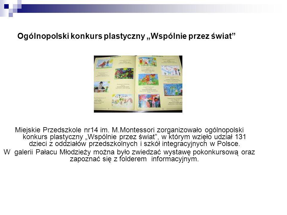 Ogólnopolski konkurs plastyczny Wspólnie przez świat Miejskie Przedszkole nr14 im.