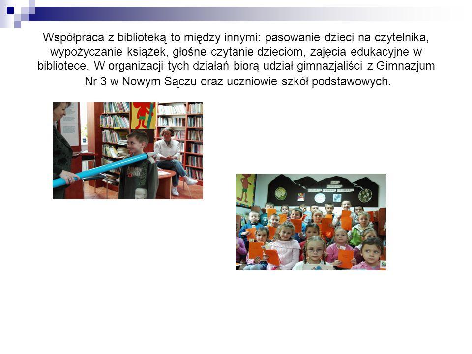 Współpraca z biblioteką to między innymi: pasowanie dzieci na czytelnika, wypożyczanie książek, głośne czytanie dzieciom, zajęcia edukacyjne w bibliotece.