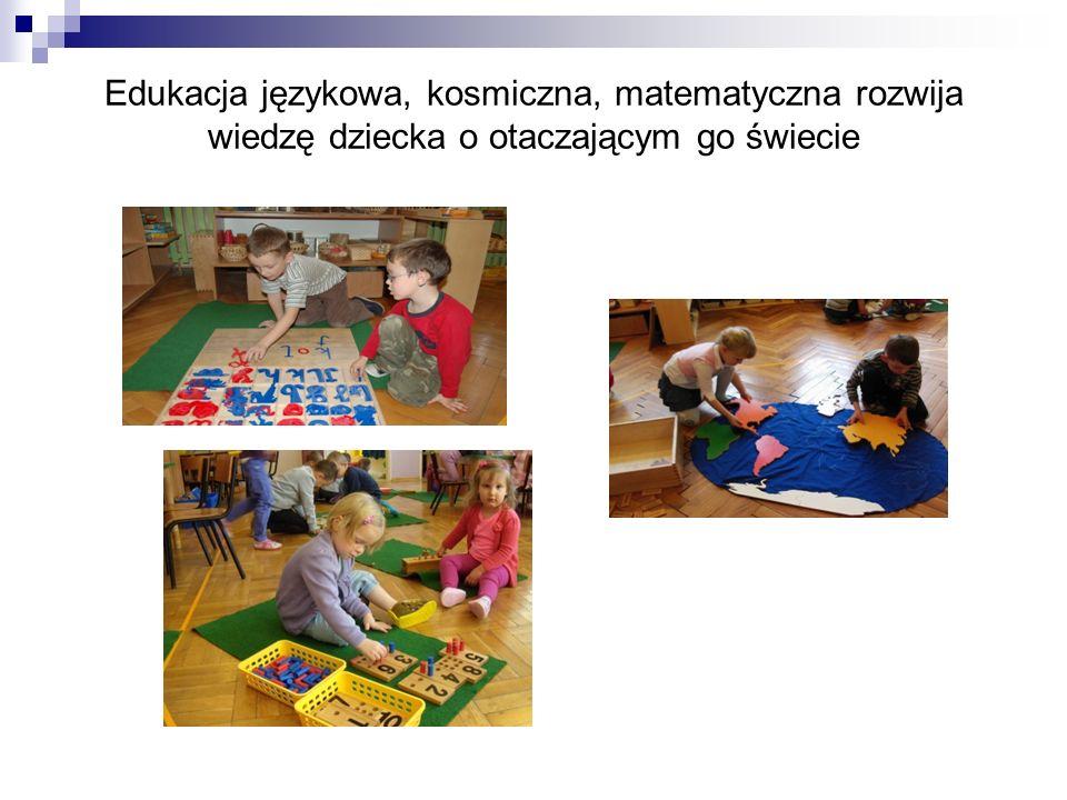Edukacja językowa, kosmiczna, matematyczna rozwija wiedzę dziecka o otaczającym go świecie