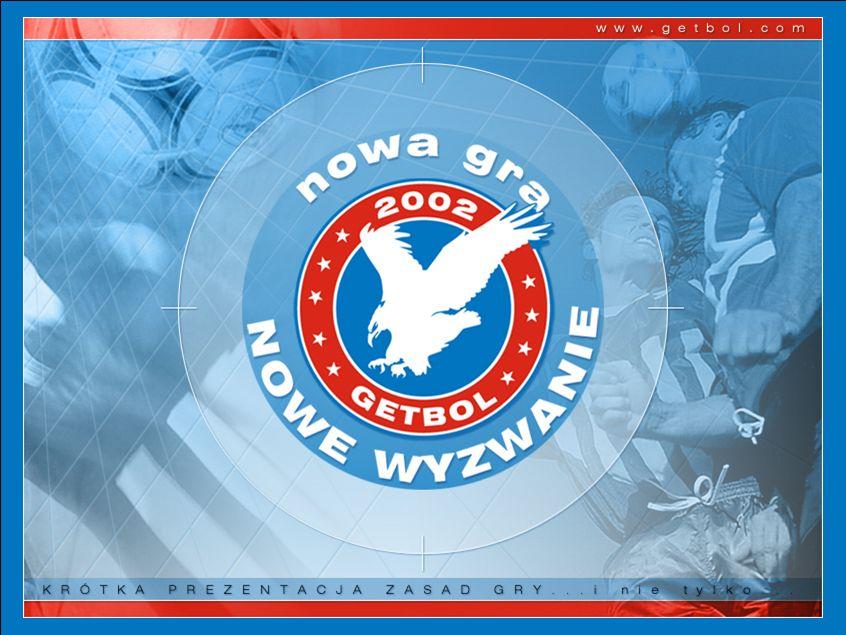 Struktura ORGANIZACYJNA Do końca 2005 roku powstało w Polsce 27 Getbol Klubów i 5 Getbol Związków Regionalnych.
