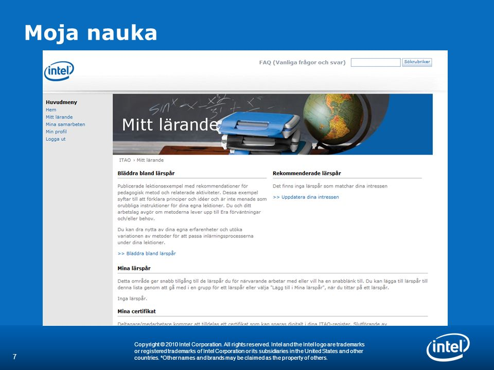 8 Copyright © 2010 Intel Corporation.All rights reserved.