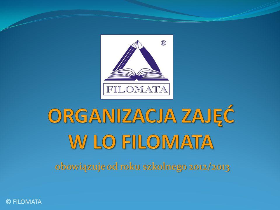 obowiązuje od roku szkolnego 2012/2013 © FILOMATA