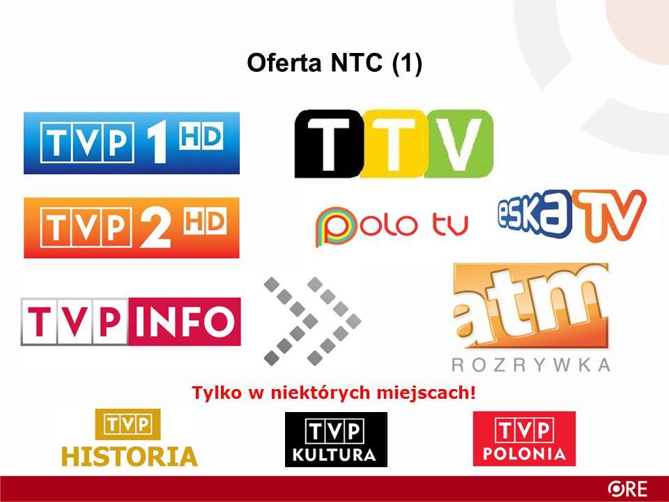Oferta NTC (1) Tylko w niektórych miejscach!