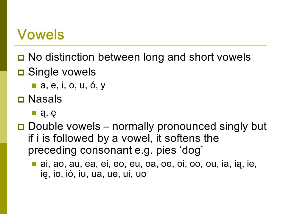 Aspect Fewer tenses than in English Imperfective vs.