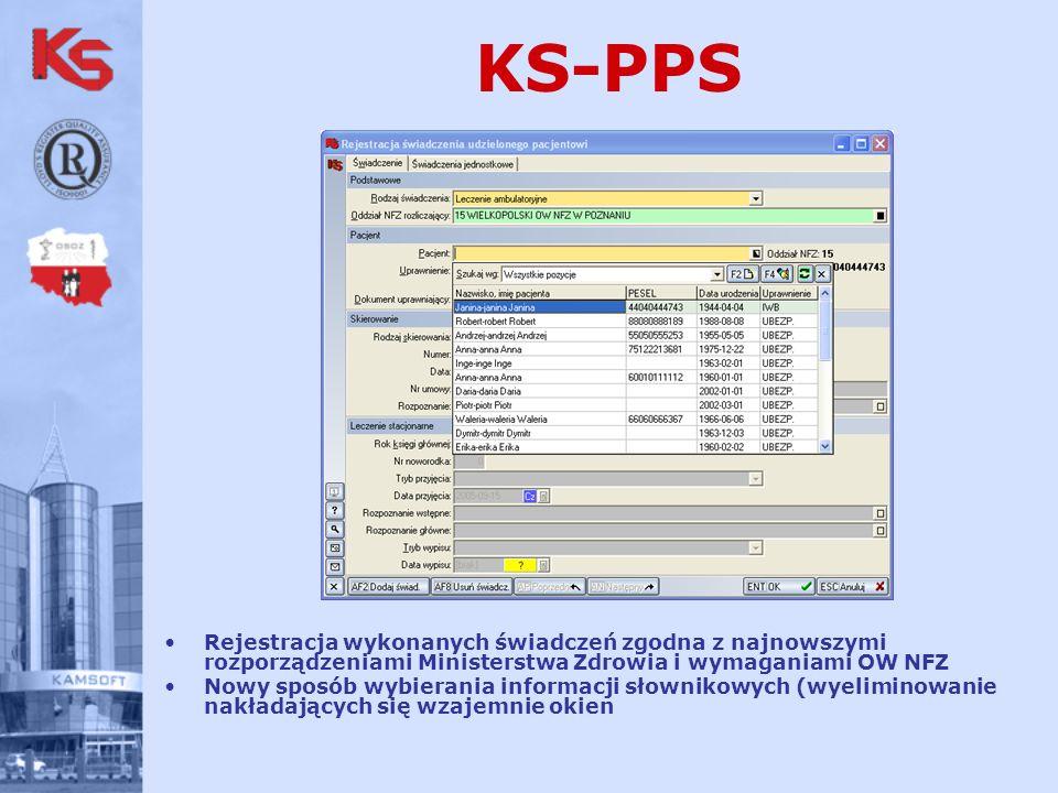 KS-PPS Rejestracja wykonanych świadczeń zgodna z najnowszymi rozporządzeniami Ministerstwa Zdrowia i wymaganiami OW NFZ Nowy sposób wybierania informacji słownikowych (wyeliminowanie nakładających się wzajemnie okien