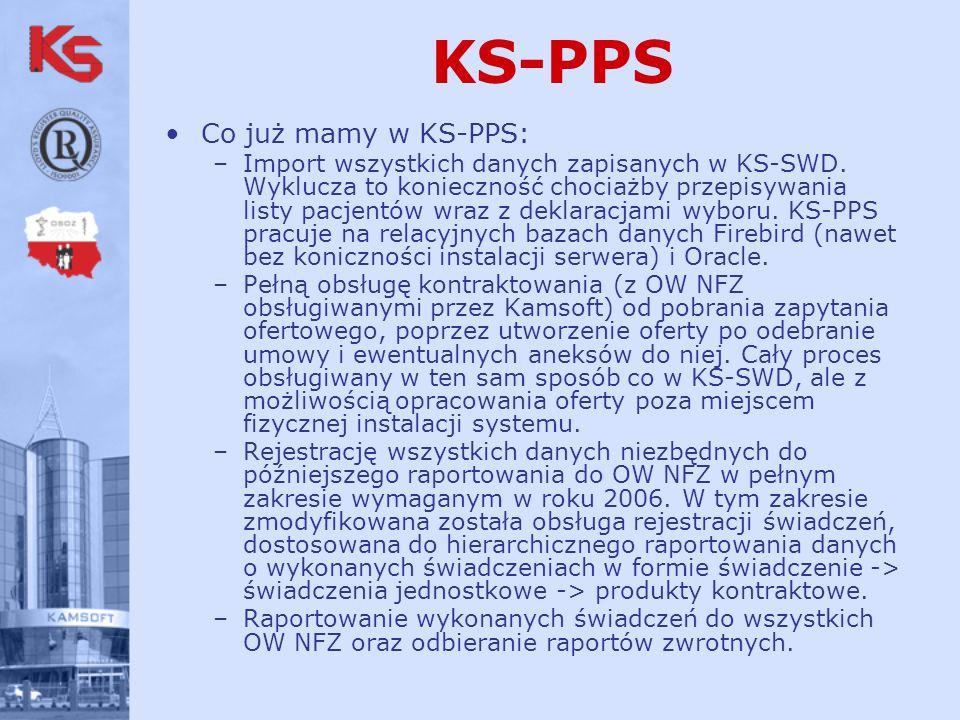 Co już mamy w KS-PPS: –Import wszystkich danych zapisanych w KS-SWD.