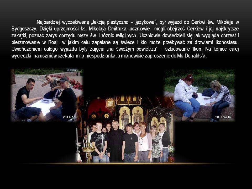 Najbardziej wyczekiwaną lekcją plastyczno – językową, był wyjazd do Cerkwi św.