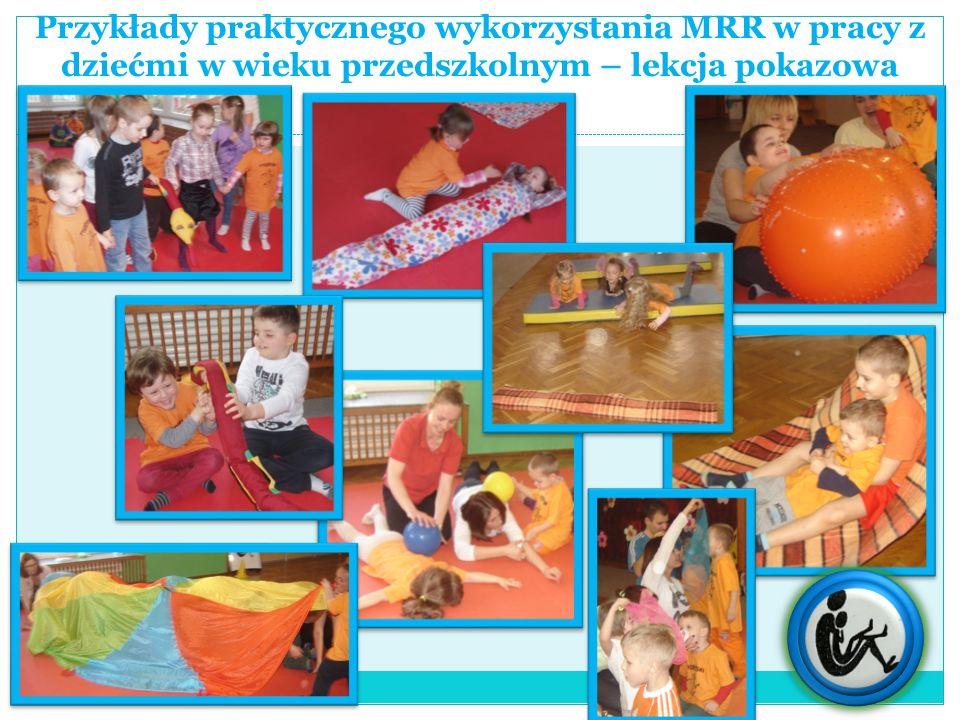 Przykłady praktycznego wykorzystania MRR w pracy z dziećmi w wieku przedszkolnym – lekcja pokazowa