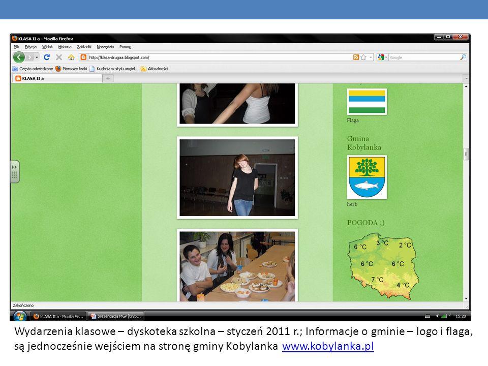 Wydarzenia klasowe – dyskoteka szkolna – styczeń 2011 r.; Informacje o gminie – logo i flaga, są jednocześnie wejściem na stronę gminy Kobylanka www.k