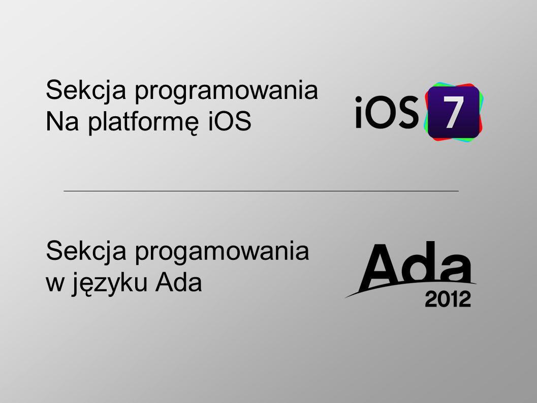 Sekcja programowania Na platformę iOS Sekcja progamowania w języku Ada