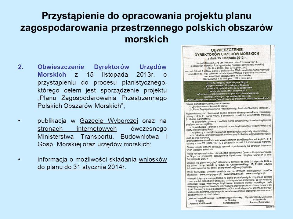 Przystąpienie do opracowania projektu planu zagospodarowania przestrzennego polskich obszarów morskich 2.Obwieszczenie Dyrektorów Urzędów Morskich z 1