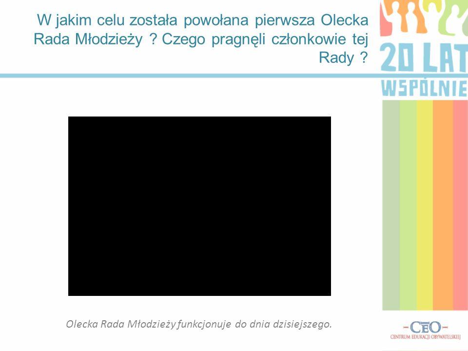 W jakim celu została powołana pierwsza Olecka Rada Młodzieży .