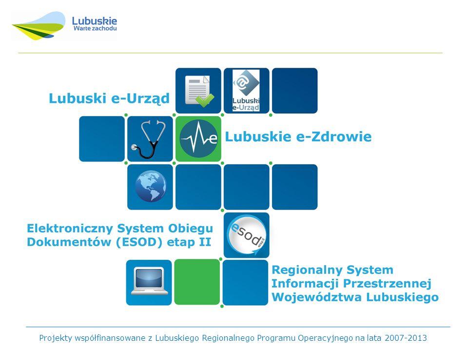 Projekty współfinansowane z Lubuskiego Regionalnego Programu Operacyjnego na lata 2007-2013