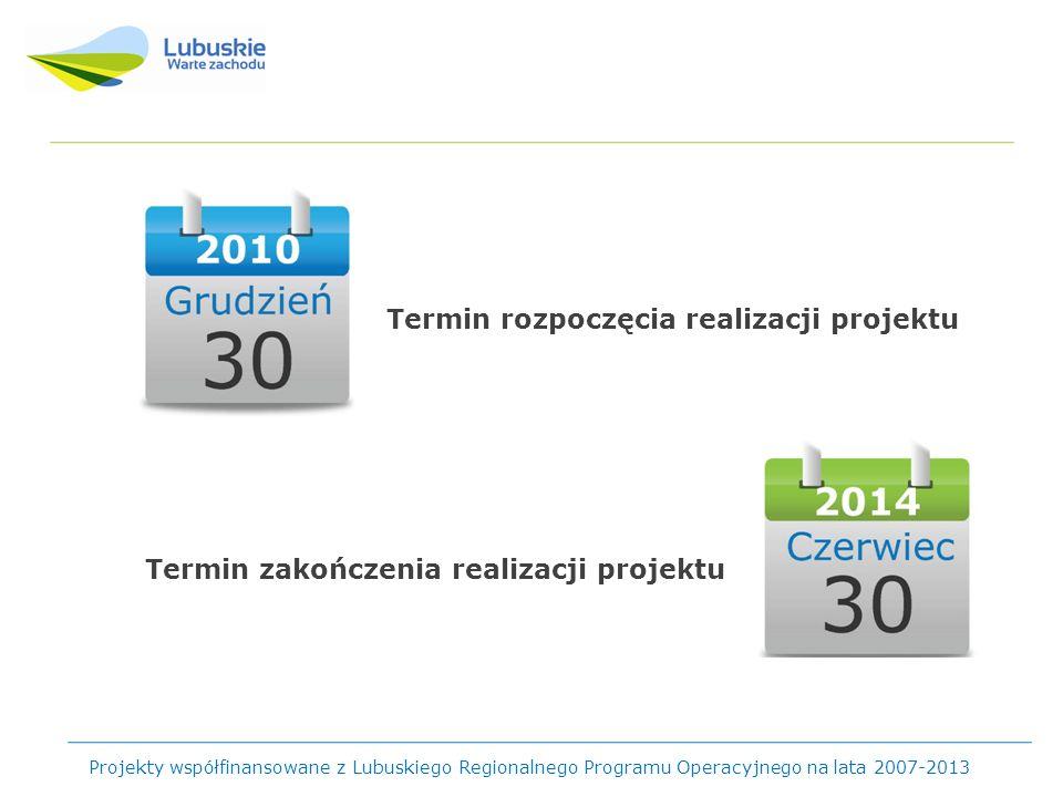 Termin zakończenia – III kwartał 2014 r.