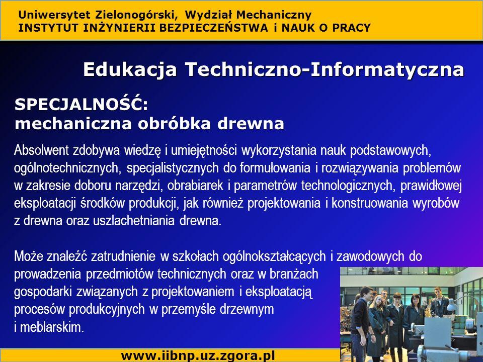 Absolwent zdobywa wiedzę i umiejętności wykorzystania nauk podstawowych, ogólnotechnicznych, specjalistycznych do formułowania i rozwiązywania problem