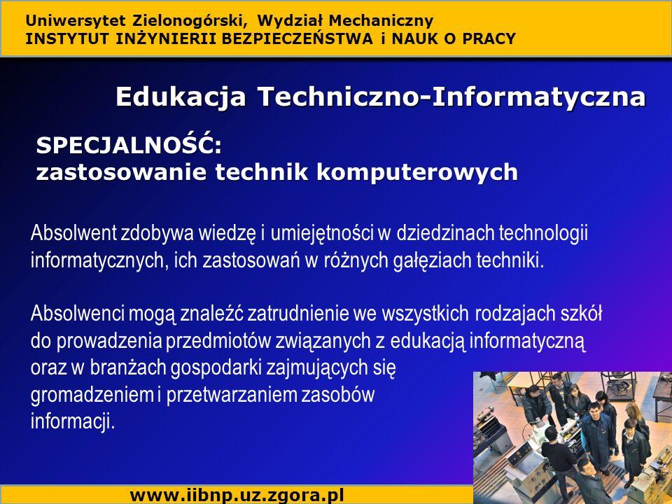 Absolwent zdobywa wiedzę i umiejętności w dziedzinach technologii informatycznych, ich zastosowań w różnych gałęziach techniki.