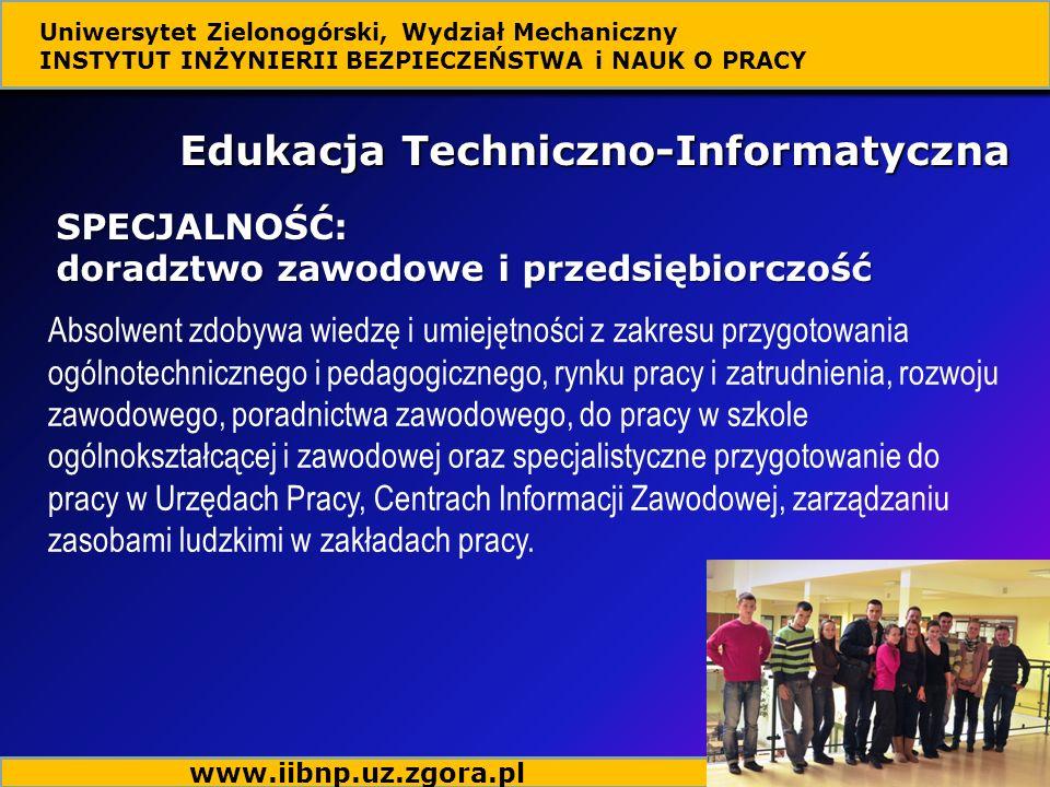 Absolwent zdobywa wiedzę i umiejętności z zakresu przygotowania ogólnotechnicznego i pedagogicznego, rynku pracy i zatrudnienia, rozwoju zawodowego, p