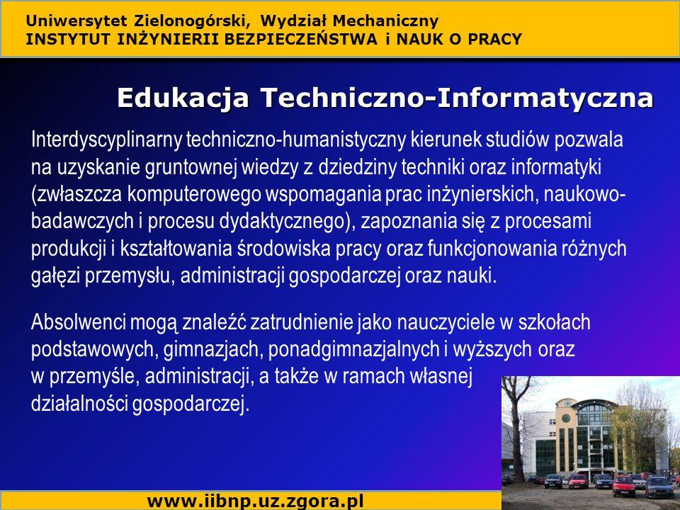 Edukacja Techniczno-Informatyczna Interdyscyplinarny techniczno-humanistyczny kierunek studiów pozwala na uzyskanie gruntownej wiedzy z dziedziny tech