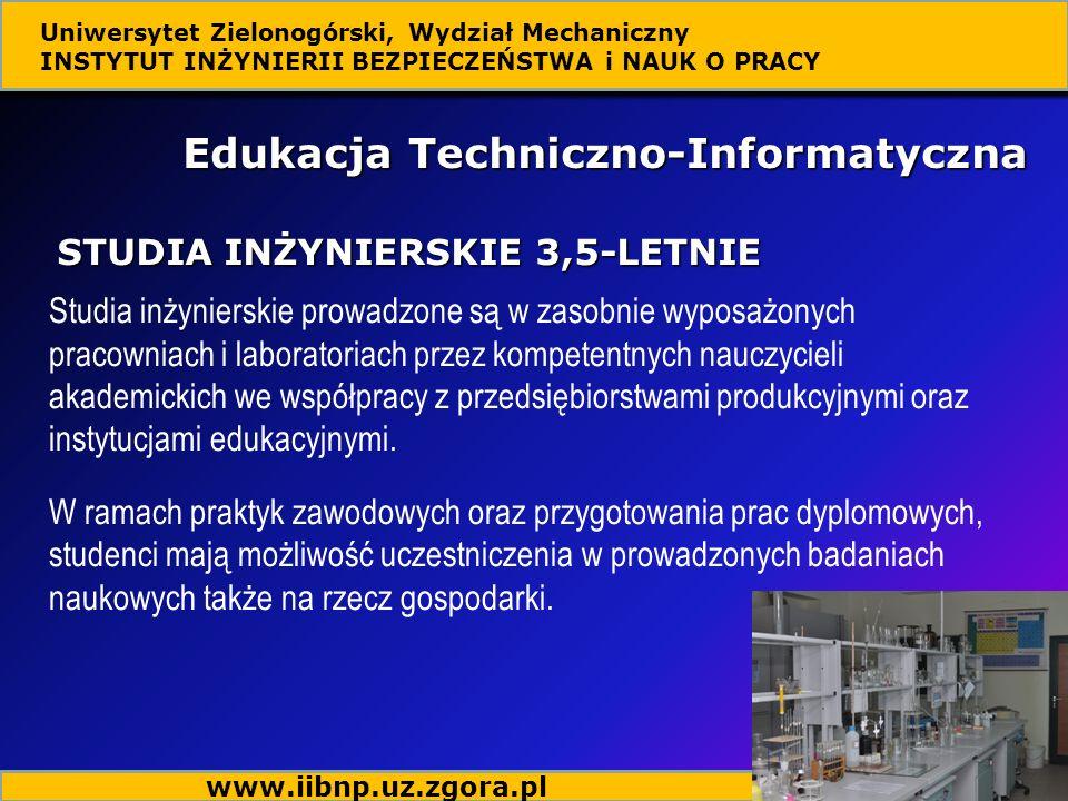 Edukacja Techniczno-Informatyczna Studia inżynierskie prowadzone są w zasobnie wyposażonych pracowniach i laboratoriach przez kompetentnych nauczyciel