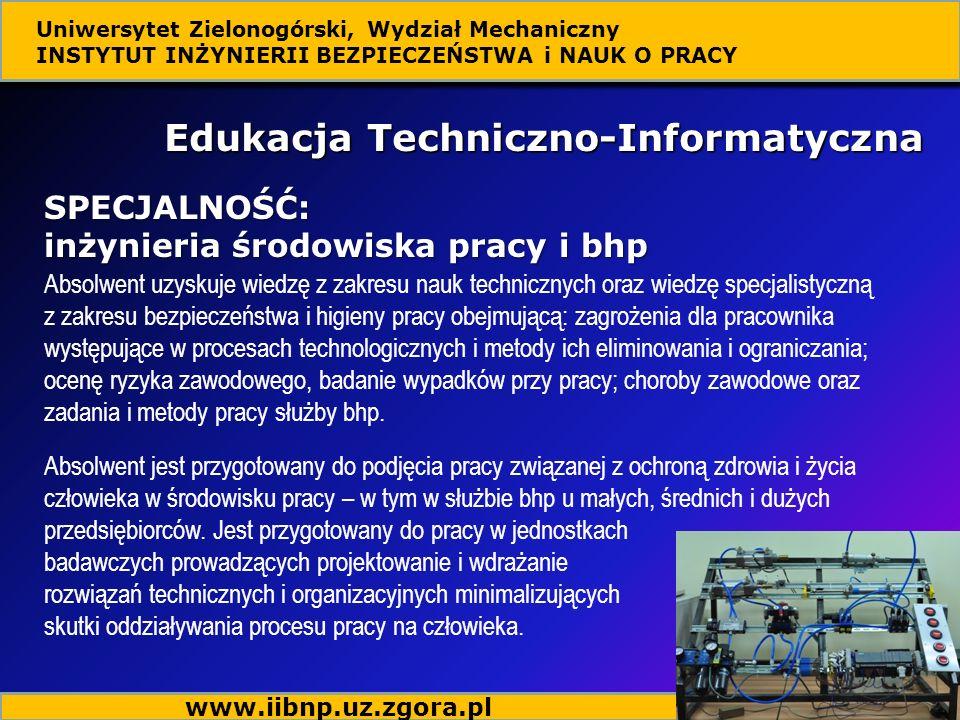 Absolwent uzyskuje wiedzę z zakresu nauk technicznych oraz wiedzę specjalistyczną z zakresu bezpieczeństwa i higieny pracy obejmującą: zagrożenia dla