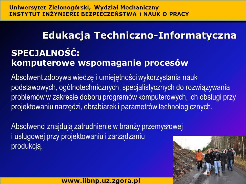 Absolwent zdobywa wiedzę i umiejętności wykorzystania nauk podstawowych, ogólnotechnicznych, specjalistycznych do rozwiązywania problemów w zakresie d