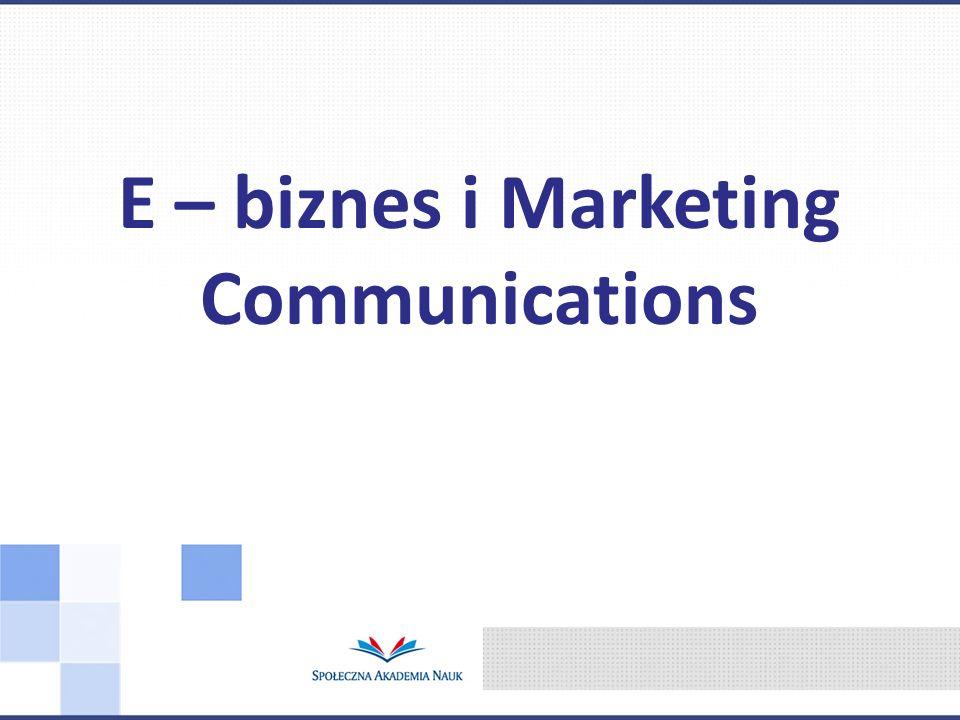 E – biznes i Marketing Communications