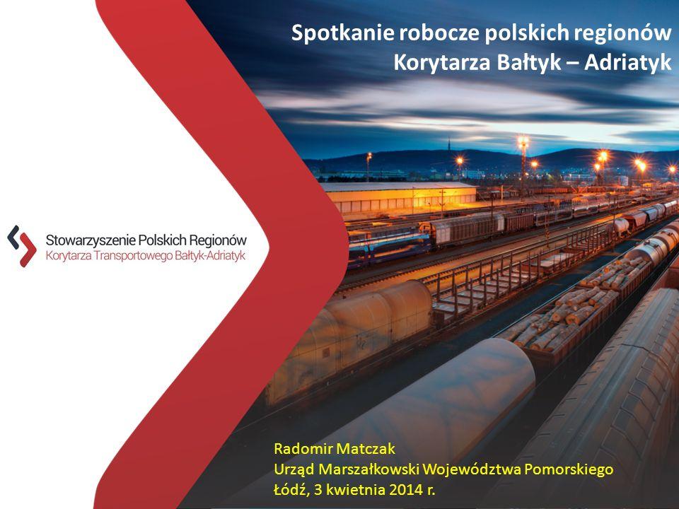 Partnerstwo dla rozwoju strefy korytarza transportowego Bałtyk - Adriatyk 9 grudnia 2013 Pomorski Park Naukowo – Technologiczny w Gdyni Spotkanie robo