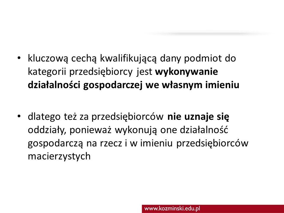 Formy organizacyjno-prawne prowadzenia działalności gospodarczej I.jednoosobowa działalność osoby fizycznej (indywidualna działalność gospodarcza), II.