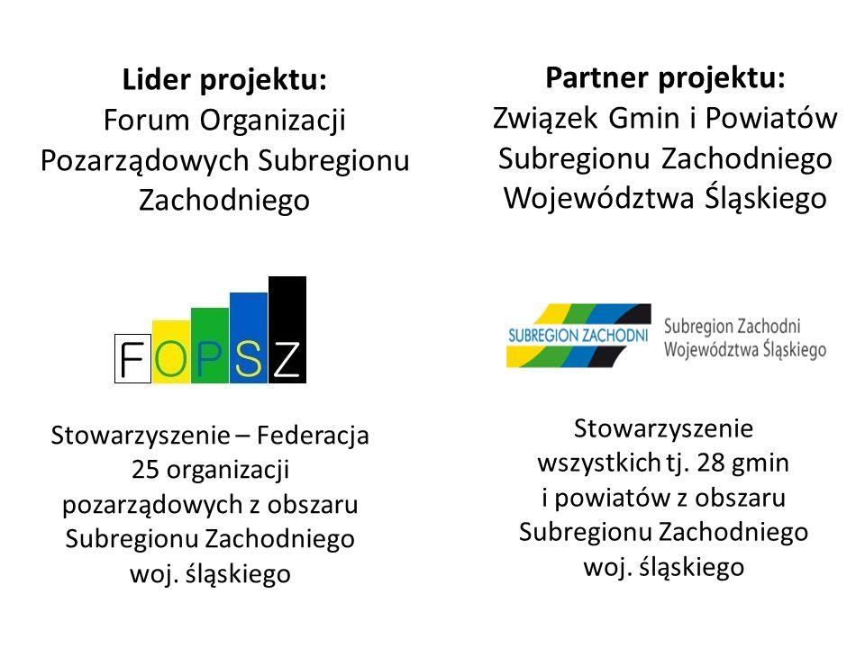 Partner projektu: Związek Gmin i Powiatów Subregionu Zachodniego Województwa Śląskiego Stowarzyszenie wszystkich tj. 28 gmin i powiatów z obszaru Subr