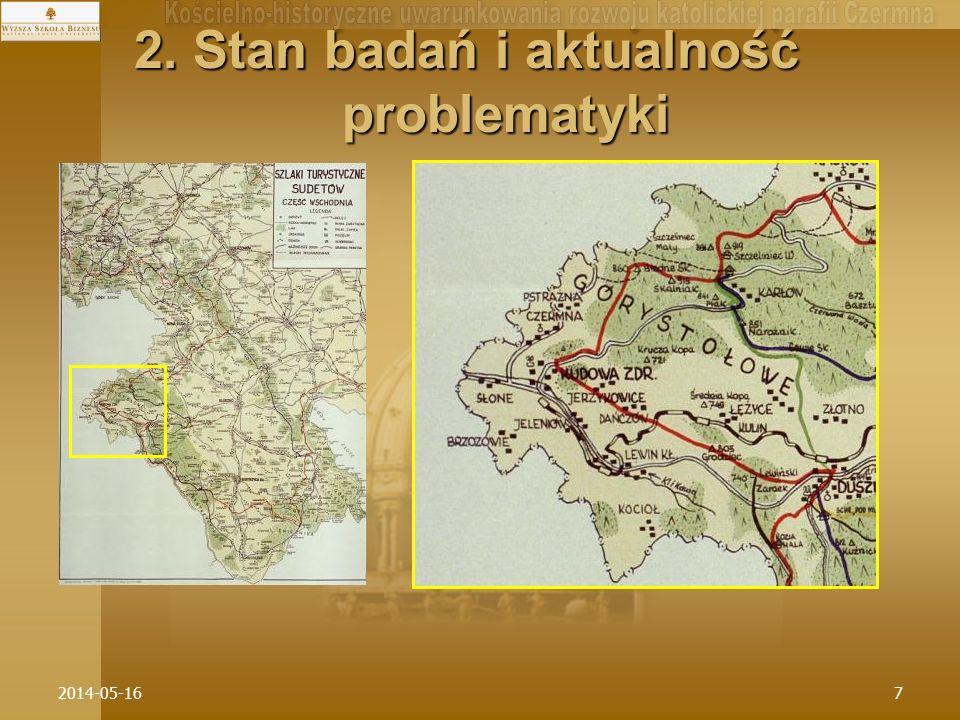 2014-05-1638 * W historycznym procesie rozwoji sieci parafialnej pozycja ta kształtowała się w odmienny sposób.