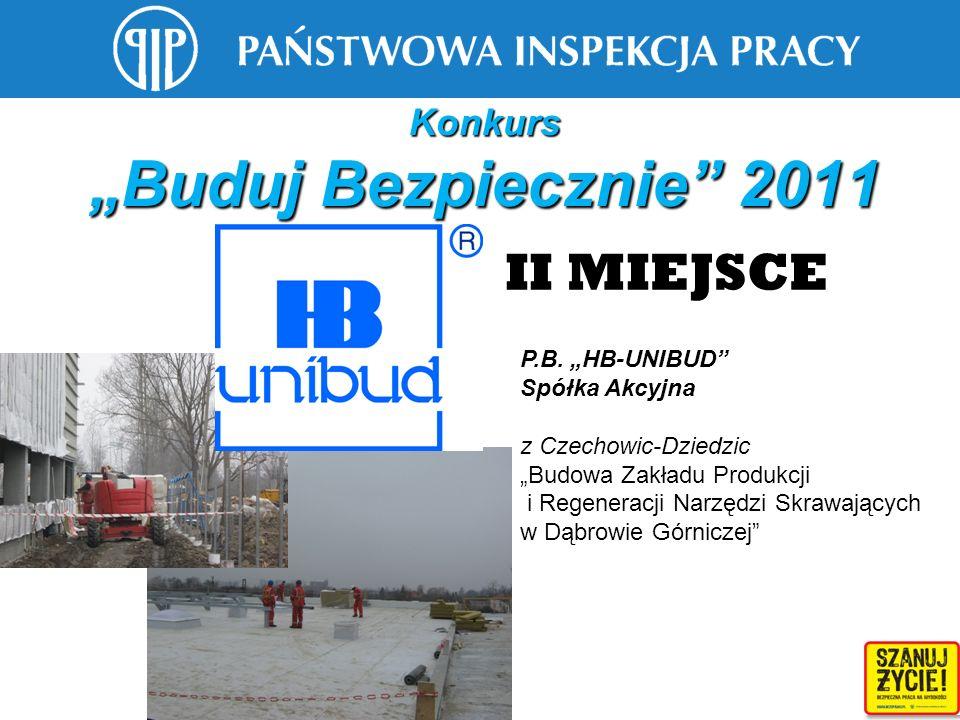 Konkurs Buduj Bezpiecznie 2011 P.B. HB-UNIBUD Spółka Akcyjna z Czechowic-Dziedzic Budowa Zakładu Produkcji i Regeneracji Narzędzi Skrawających w Dąbro