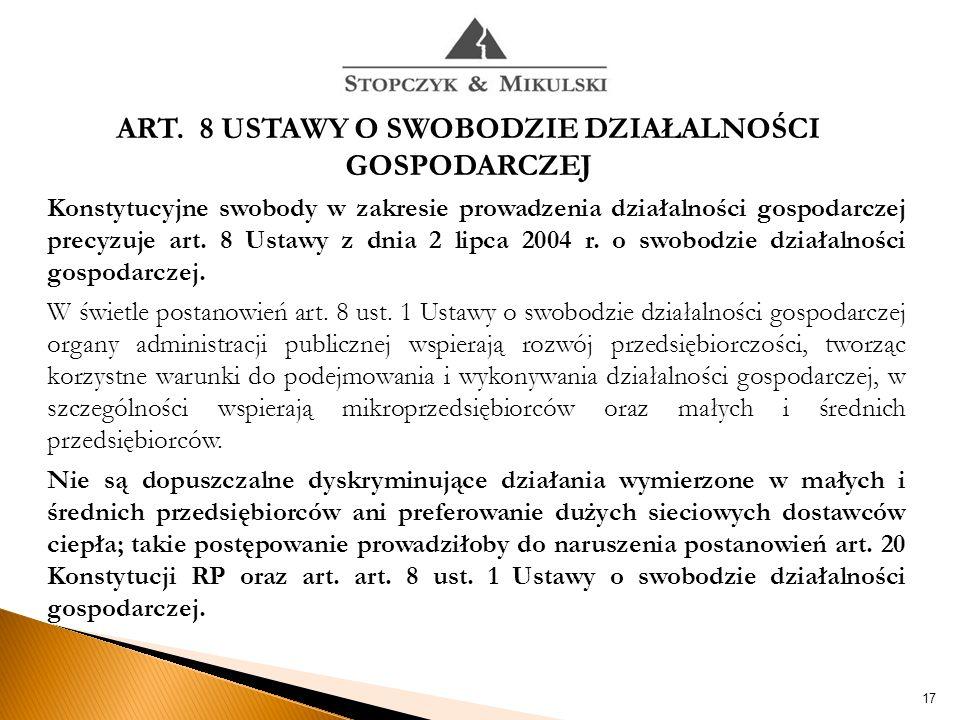 17 Konstytucyjne swobody w zakresie prowadzenia działalności gospodarczej precyzuje art.