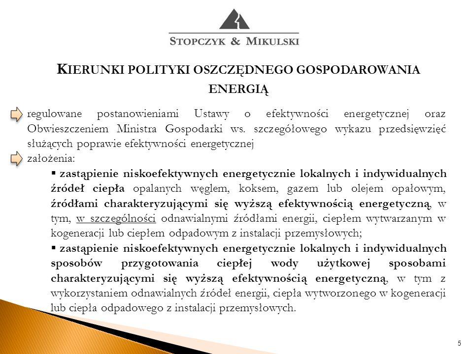 regulowane postanowieniami Ustawy o efektywności energetycznej oraz Obwieszczeniem Ministra Gospodarki ws.