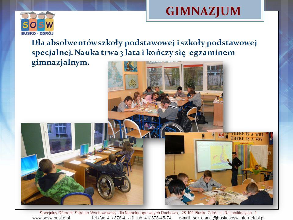 GIMNAZJUM Dla absolwentów szkoły podstawowej i szkoły podstawowej specjalnej.