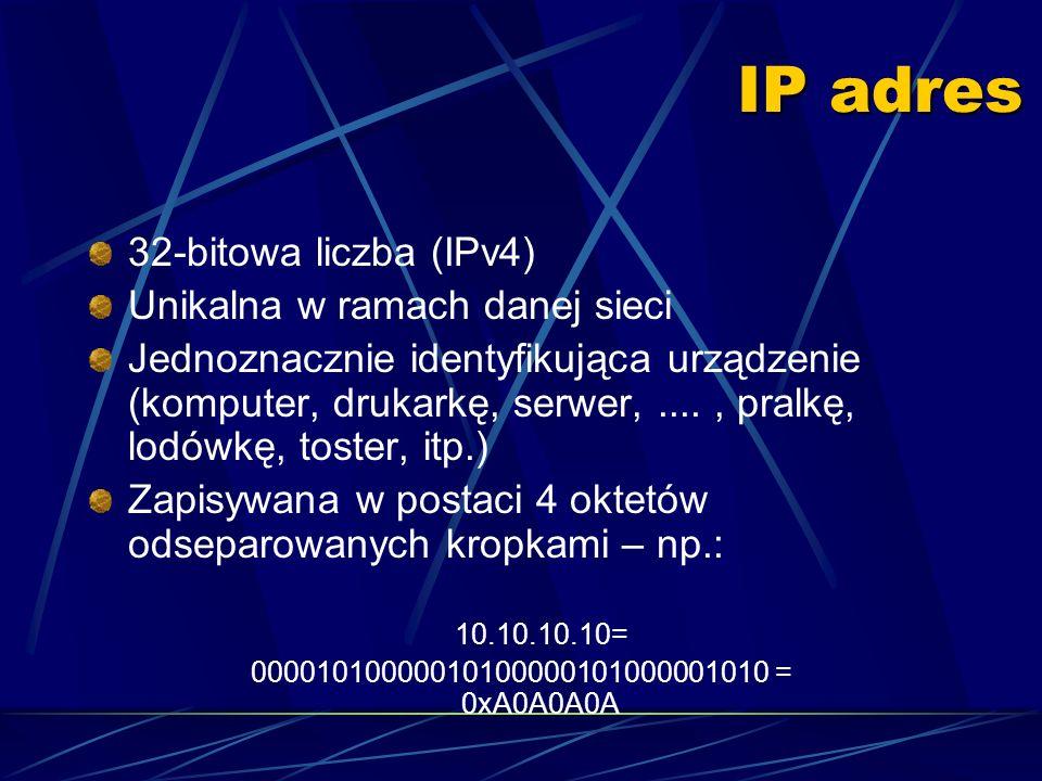 IP adres + porty Z każdym IP-adresem związana jest pula portów identyfikowanych numerami 1..2 16 -1 (Pod niektórymi z nich nasłuchują procesu serwerów – np.