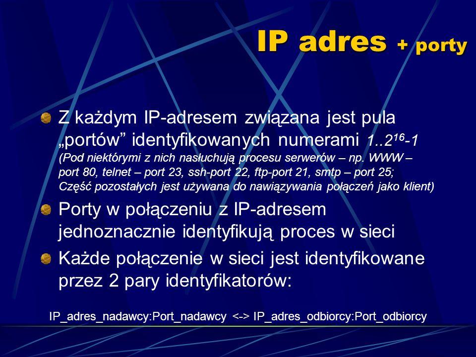 Zapis adresu 1010. IP adres 00001010 IP adres Numer podsieciID urządzenia w ramach podsieci